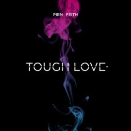 Pien Feith - Tough Love (1CD)