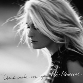 Miss Montreal - Don't Wake Me Up (1CD)
