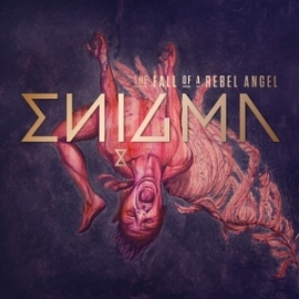 Enigma - The Fall of a Rebel Angel (1CD))