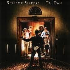 Scissor Sisters - Ta Dah! (1CD)