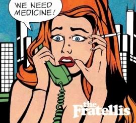 The Fratellis - We Need Medicine (1CD)