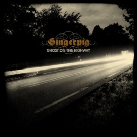 Gingerpig - Ghost on the Highway (1CD)
