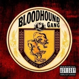 Bloodhound Gang - One Fierce Beer Coaster (1CD)