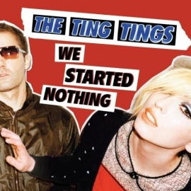 The Ting Tings - We Started Nothing (1CD)