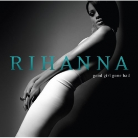 Rihanna - Good Girl Gone Bad (1CD)