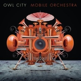 Owl City - Mobile Orchestra (1CD)