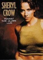 Sheryl Crow - Rockin` The Globe -Live (1DVD)