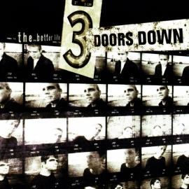 3 Doors Down - The Better Life (1CD)
