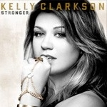 Kelly Clarkson - Stronger (Deluxe Edition) (1CD)