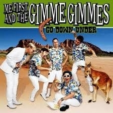 Me First & The Gimme Gimmes - Go Down Under (1CD)