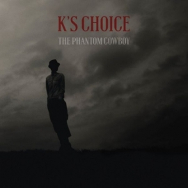 K's Choice - The Phantom Cowboy (2LP)