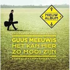 Guus Meeuwis - Het Kan Hier Zo Mooi Zijn (1CD)