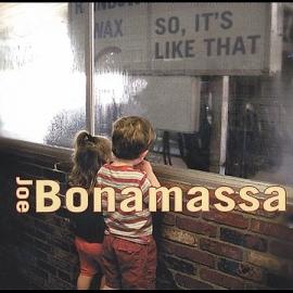 Joe Bonamassa - So, It`s Like That  (1CD)