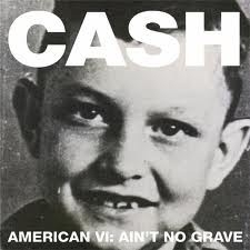 Johnny Cash - American Recordings VI - Ain`t No Grave  (1CD)