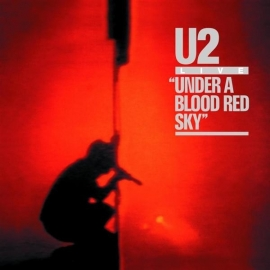 U2 - Under a blood red sky (1CD)