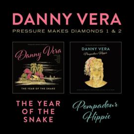 Danny Vera - Pressure Makes Diamonds (1CD)