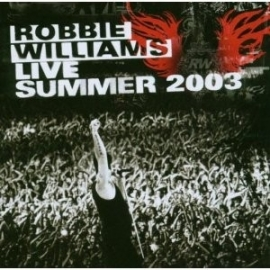 Robbie Williams - Live Summer 2003 (1CD)