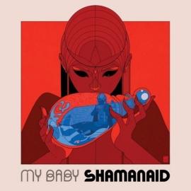 My Baby - Shamanaid (1CD)