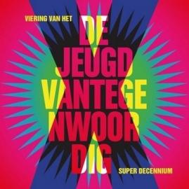 De Jeugd van Tegenwoordig - X - Viering van het superdecennium (5CD)