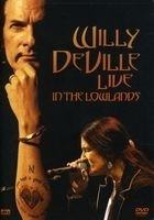 Willy Deville - Live In The Lowlands  (1DVD)
