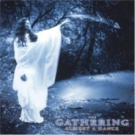The Gathering - Almost a dance (1CD)