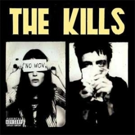 The Kills - No Wow (1CD)