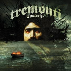 Tremonti - Cauterize (1CD)
