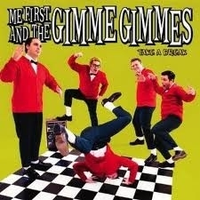 Me First & The Gimme Gimmes - Take A Break (1CD)