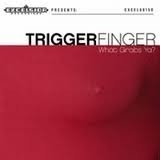Triggerfinger - What Grabs Ya?  (1LP+1CD)