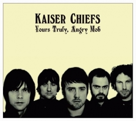 Kaiser Chiefs - Yours truly angry mob - Limited Edition (1CD+1DVD)