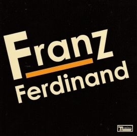 Franz Ferdinand - Franz Ferdinand (1CD)