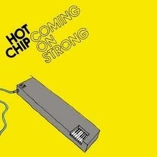 Hot Chip - Coming On Strong (1CD)