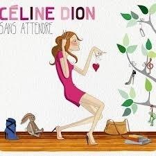 Celine DIon - Sans Attendre (1CD)