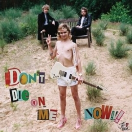 Jett Rebel - Don't Die On Me Now (1LP)