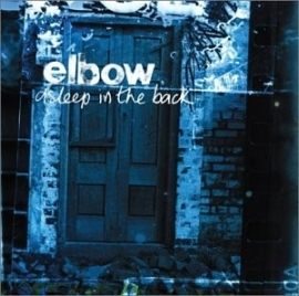 Elbow - Asleep in the back (1CD)