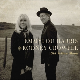 Emmylou Harris & Rodney Crowell - Old Yellow Moon (1CD)