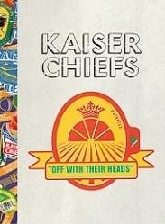 Kaiser Chiefs - Off with their heads - Limited Edtition (2CD)