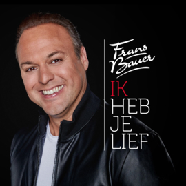 Frans Bauer - Ik heb je lief (1CD)
