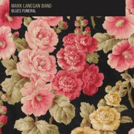 Mark Lanegan Band - Blues Funeral (1CD)