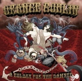Orange Goblin - A Eulogy for the Damned (1CD)