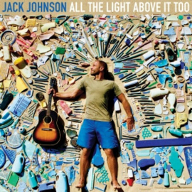 Jack Johnson - All the Light Above It Too (1CD)