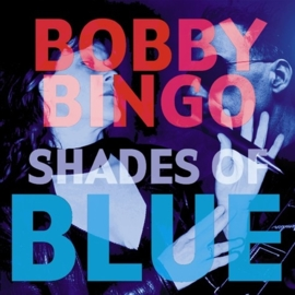 Bobby Bingo Band - Shades of Blue (1CD)