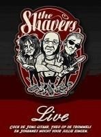 Shavers - Live (1DVD)