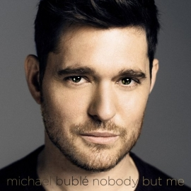 Michael Buble - Nobody But Me (1CD)