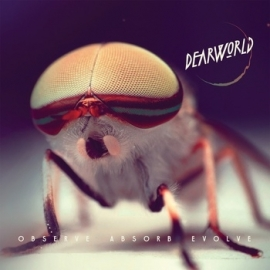 Dearworld - Observe Absorb Evolve (1CD)