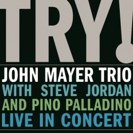 John Mayer - Try! Live In Concert  (1CD)