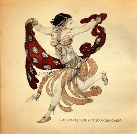 Blaudzun - Seadrift Soundmachine (New Version)  (1CD)