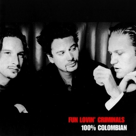 Fun Lovin´ Criminals - 100% Colombian (1CD)