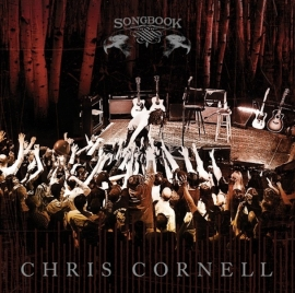 Chris Cornell - Songbook (1CD)
