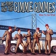 Me First & The Gimme Gimmes - Blow in the Wind (1CD)